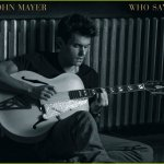 john-mayer-who-says-artwork-01